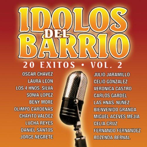 ... Ídolos del Barrio: 20 Éxitos, .