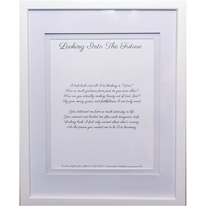 Inspirational Poems about Failure by Anna Szabo #PoemsFromGod Looking Into The Futureframed poetry for Prayer Hallway