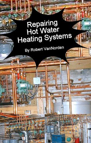 Repairing Hot Water Heating Systems, Robert VanNorden, eBook ...