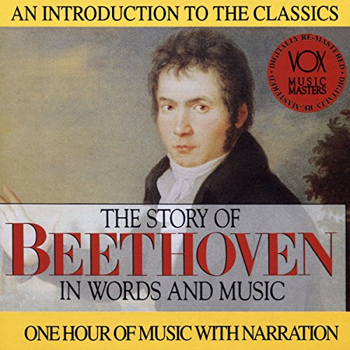 The Story of Beethoven in Words and Music (Story And In Words Of Music)