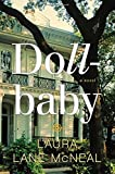 By Laura Lane McNeal Dollbaby: A Novel (1ST) by  Unknown in stock, buy online here