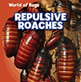 Repulsive Roaches, Greg Roza, 1433946084