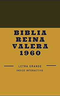 Biblia Reina Valera 1960: Letra Grande (Spanish Edition)