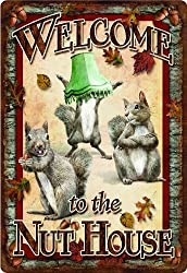 River's Edge Welcome To The Nut House Embossed Tin Sign, X-large12x17-inch