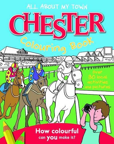 Read Online Chester Colouring Book (All About My Town) ebook