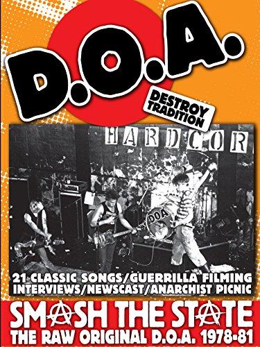 D.O.A. - Smash The State: The Raw Original DOA 1978-81