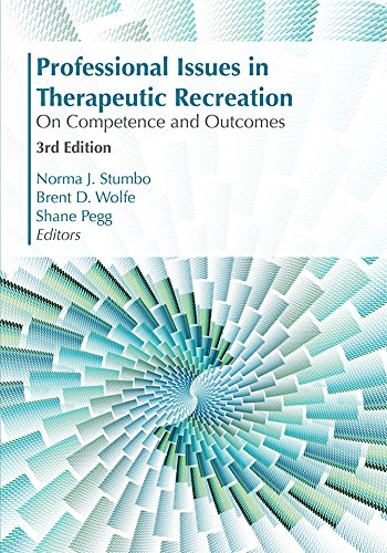 Professional Issues in Therapeutic Recreation: On Competencies & Outcomes