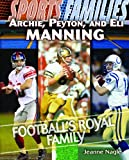 Archie, Peyton, and Eli Manning, Jeanne Nagle, 1435835506