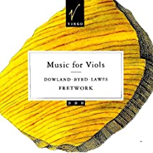 Music for Viols: Dowland, Byrd, Lawes