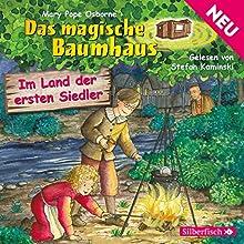Im Land der ersten Siedler (Das magische Baumhaus 25) Hörbuch von Mary Pope Osborne Gesprochen von: Stefan Kaminski