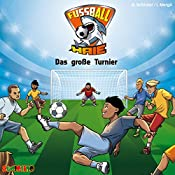 Das große Turnier (Fußball-Haie 2) | Andreas Schlüter, Irene Margil