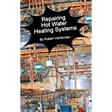Repairing Hot Water Heating Systems