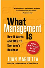What Management Is: How It Works and Why It's Everyone's Business Hardcover