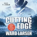 Cutting Edge Audiobook by Ward Larsen Narrated by P. J. Ochlan