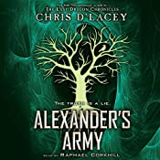 Alexander's Army: Unicorne Files, Book 2   Chris d'Lacey