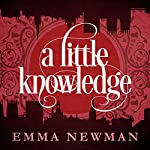 A Little Knowledge: The Split Worlds, Book 4 | Emma Newman