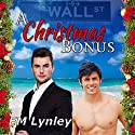 A Christmas Bonus Audiobook by EM Lynley Narrated by Michael Pauley
