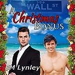 A Christmas Bonus | EM Lynley