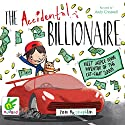 The Accidental Billionaire Audiobook by Tom McLaughlin Narrated by Andy Cresswell
