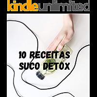 10 receitas suco detox