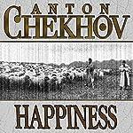 Happiness   Anton Chekhov