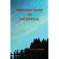 Messianic Guide to the Epistles