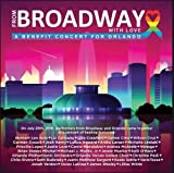 DVD : From Broadway With Love - A Benefit Concert for Orlando