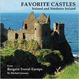 Favorite Castles: Ireland and Northern Ireland (Volume 2) by Michael January (2013-07-29)