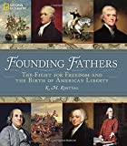img - for Founding Fathers: The Fight for Freedom and the Birth of American Liberty book / textbook / text book