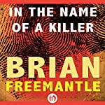 In the Name of a Killer | Brian Freemantle