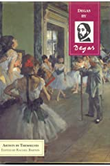 Artists By Themselves: Degas Hardcover