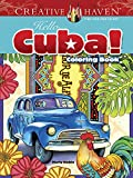Creative Haven Hello Cuba! Coloring Book (Adult Coloring) offers