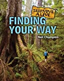 Finding Your Way, Neil Champion, 1607530384