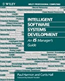 Intelligent Software Systems Development, Paul Harmon and Curtis Hall, 0471592447