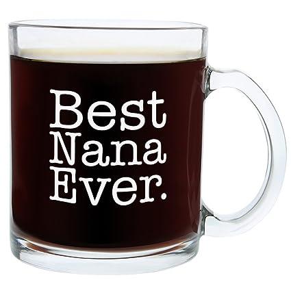 christmas gifts for nana best nana ever funny mothers day gift glass coffee mug tea cup