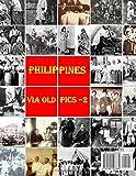 Philippines Via Old Pics - 2