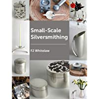 Small-scale Silversmithing