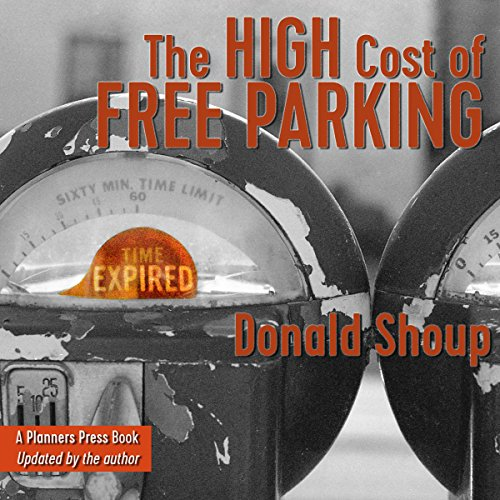 The High Cost of Free Parking, Updated Edition by Gildan Media
