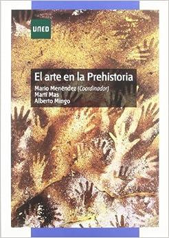 El Arte En La Prehistoria por Mario Menéndez Fernández epub