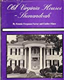 img - for Old Virginia Houses - Shenandoah book / textbook / text book