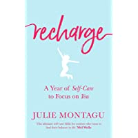 Recharge: A Year of Self-Care to Focus on You