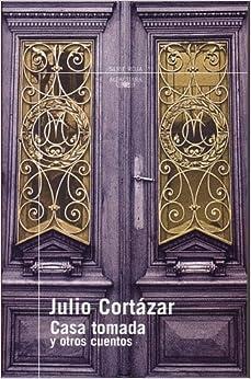 Casa tomada y otros cuentos (Serie Roja): Amazon.es