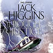 Rough Justice: Sean Dillon Series, Book 15 | Jack Higgins