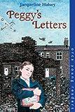 Peggy's Letters, Jacqueline Halsey, 155143363X