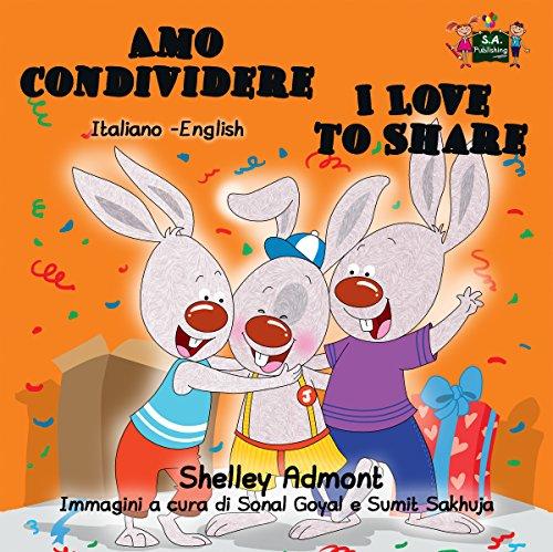 Amo Condividere I Love To Share Italian English Bilingual