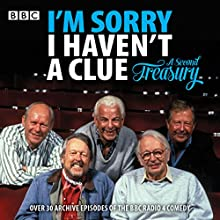 I'm Sorry I Haven't a Clue: A Second Treasury: The Much-Loved BBC Radio 4 Comedy Series Radio/TV Program by  BBC Radio Comedy Narrated by Humphrey Lyttelton, Graeme Garden, Tim Brooke-Taylor