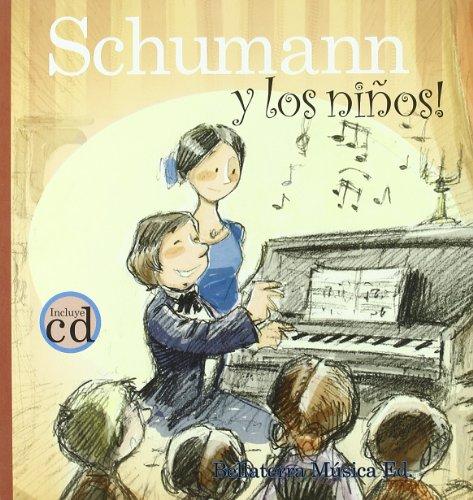 Schumann Y Los Ninos/ Schumann and the Children