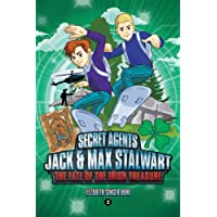 Secret Agents 03 Jack and Max Stalwart: The Fate of the Irish Treasure: Ireland