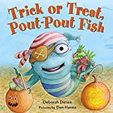 img - for Trick or Treat, Pout-Pout Fish (A Pout-Pout Fish Mini Adventure) book / textbook / text book