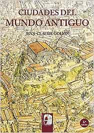 Ciudades del mundo antiguo (Ilustrados): Amazon.es: Golvin